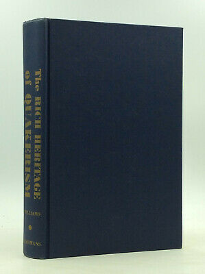 $35 • Buy THE RICH HERITAGE OF QUAKERISM By Walter R. Williams - 1962 - Society Of Friends
