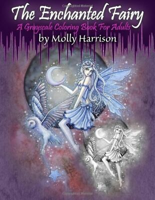 Enchanted Fairy Greyscale Adult Colouring Book Fantasy Gothic Magical Grayscale • 10.99£