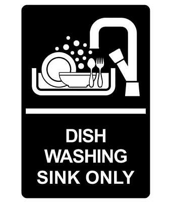 Dish Washing Sink Only Sign Plaque Available In 30 Colours And 6 Sizes  • 16.64£