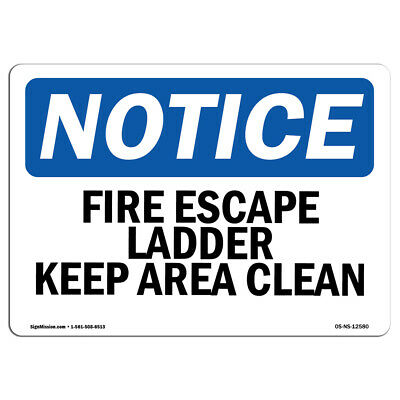 OSHA Notice - Fire Escape Ladder Keep Area Clear Sign | Heavy Duty • 32.55£