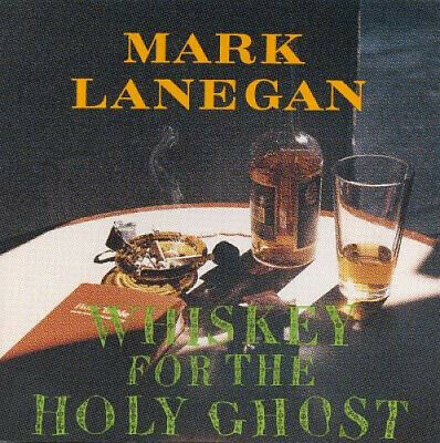AU16.65 • Buy WHISKEY FOR THE HOLY GHOST By Mark Lanegan