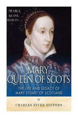 $9.74 • Buy Mary, Queen Of Scots : The History And Legacy Of Mary Stuart Of Scotland, Pap...