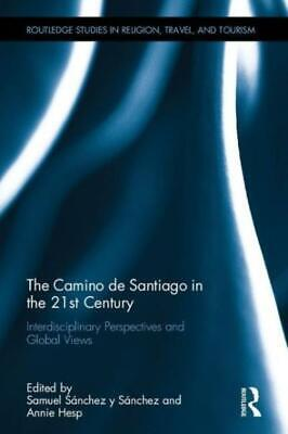 £130.07 • Buy The Camino De Santiago In The 21St Century: Interdisciplinary Perspectives ...