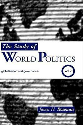 The Study Of World Politics: Volume 2: Globalization And Governance • 167.56£