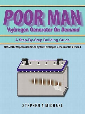 AU37.01 • Buy Poor Man Hydrogen Generator On Demand: SMCS HHO Stephens Multi Cell Systems