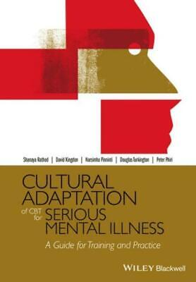 £43.02 • Buy Cultural Adaptation Of Cbt For Serious Mental Illness: A Guide For Training...