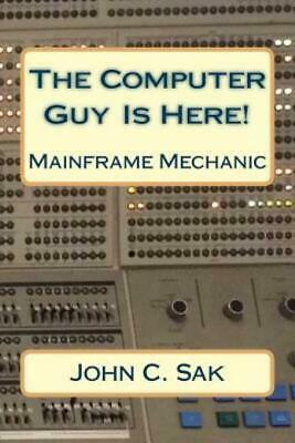 $16.37 • Buy The Computer Guy Is Here!: Mainframe Mechanic