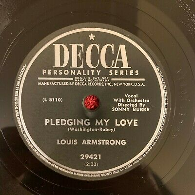 DECCA 29421 Louis Armstrong 78rpm Sincerely/Pledging My Love • 24.99$
