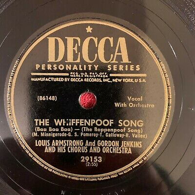 DECCA 29153 Louis Armstrong/Gordon Jenkins 78rpm The Whiffenpoof Song • 19.99$