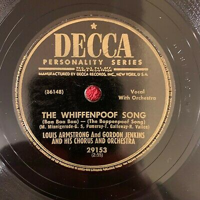DECCA 29153 Louis Armstrong/Gordon Jenkins 78rpm The Whiffenpoof Song* • 19.99$