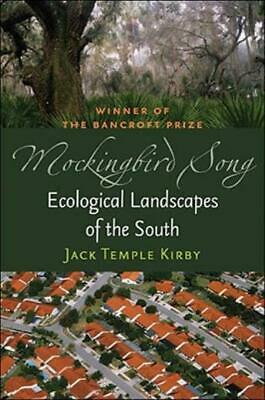 £29.14 • Buy Mockingbird Song: Ecological Landscapes Of The South