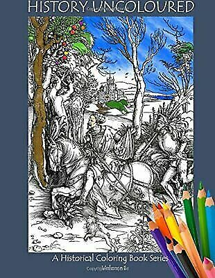 $12.18 • Buy Adult Colouring Book: History Uncolored V2 : Woodcuts By Justin Kolb (2016,...