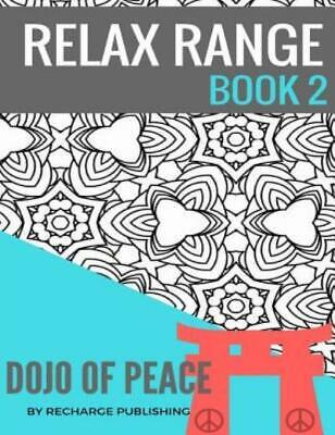 $8.21 • Buy Relax Range: Adult Colouring Book: Doodle Pad - Relax Range Book 2 : Stress...