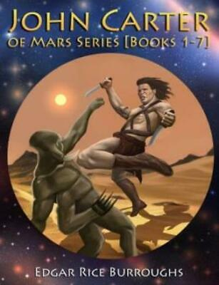 $27.92 • Buy John Carter Of Mars Series [Books 1-7] : [Fully Illustrated] [Book 1 : A...