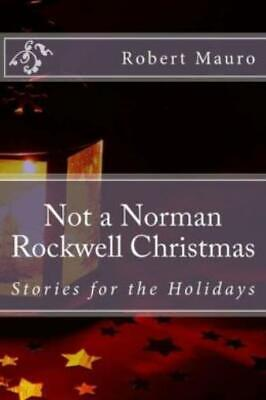 $ CDN21.36 • Buy Not A Norman Rockwell Christmas: Stories For The Holidays