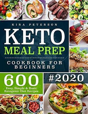 $9.68 • Buy Keto Meal Prep Cookbook For Beginners: 600 Recipes(Paperback – December 9, 2019)