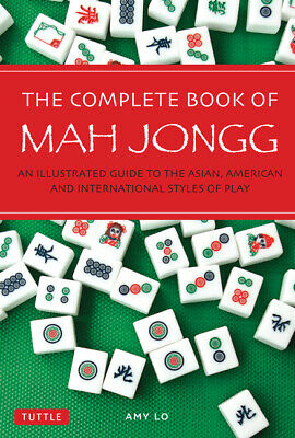 $14.69 • Buy The Complete Book Of Mah Jongg: An Illustrated Guide To The Asian, American...
