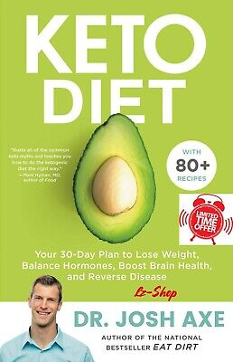 $1.19 • Buy Keto Diet: Your 30-Day Plan To Lose Weight By Josh Axe - P.D.F - FAST DELIVERY