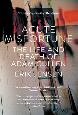 AU59.75 • Buy Acute Misfortune: The Life And Death Of Adam Cullen By Erik Jensen