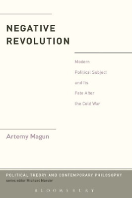 $46.66 • Buy Magun Artemy-Negative Revolution (Modern Political Subject And Its Fa BOOK NUOVO