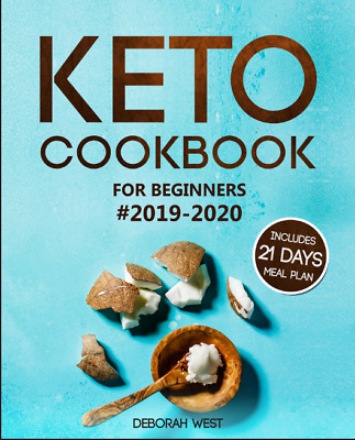 $0.99 • Buy Keto Cookbook For Beginners 2019-202 - With 21 Days Meal Plan [Electronic Book]