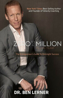AU25.85 • Buy Zero To A Million In One Year: An Entrepreneur's Guide To Overnight Success.