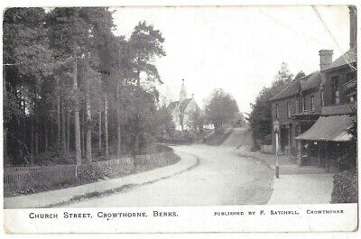 CROWTHORNE Church Street, Berkshire Postcard By Satchell Postally Used 1909 • 4.95£