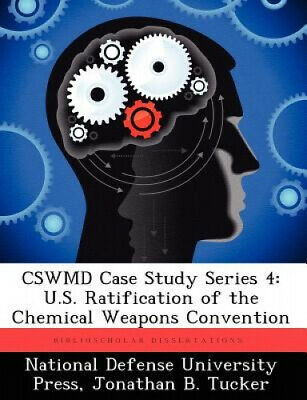 AU85.03 • Buy Cswmd Case Study Series 4: U.S. Ratification Of The Chemical Weapons Convention