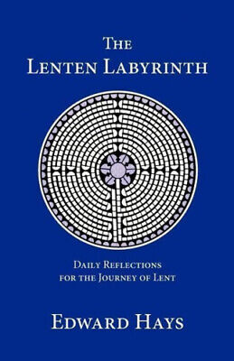 AU22.88 • Buy The Lenten Labyrinth: Daily Reflections For The Journey Of Lent By Edward Hays