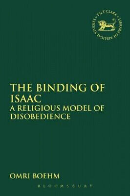 AU59.15 • Buy The Binding Of Isaac: A Religious Model Of Disobedience (The Library Of Hebrew