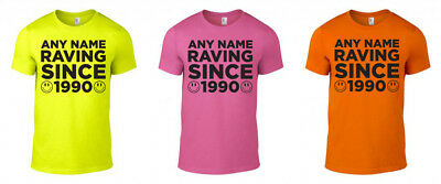 £8.99 • Buy Personalised Raving Since Printed Neon T-Shirt Rave Techno 80s 90s Unisex S-XXL