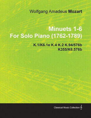 AU19.65 • Buy Minuets 1-6 By Wolfgang Amadeus Mozart For Solo Piano (1762-1789) K.1/K6.1e