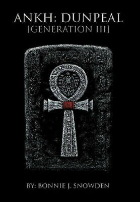 AU49.42 • Buy Ankh: Dunpeal [Generation III] By Bonnie J. Snowden