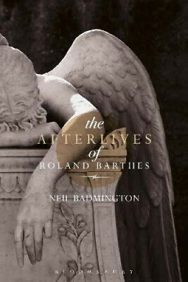 AU160.91 • Buy The Afterlives Of Roland Barthes By Badmington, Neil
