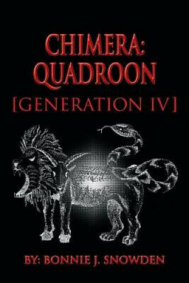 AU31.99 • Buy Chimera: Quadroon [Generation IV] By Bonnie J. Snowden