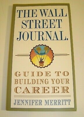 $1.99 • Buy The Wall Street Journal Guide To Building Your Career By Jennifer Merritt~NEW