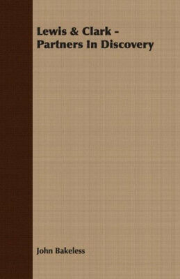 AU48.92 • Buy Lewis & Clark - Partners In Discovery By Bakeless, John.