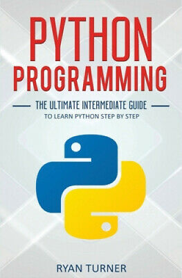 AU29.68 • Buy Python Programming: The Ultimate Intermediate Guide To Learn Python Step By Step