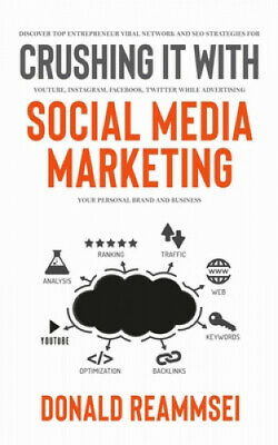 AU27.92 • Buy Crushing It With Social Media Marketing: Discover Top Entrepreneur Viral