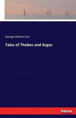 AU60.26 • Buy Tales Of Thebes And Argos By George William Cox.