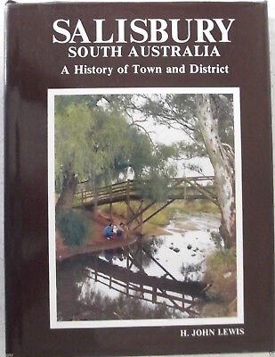 AU24.95 • Buy Salisbury South Australia History Of Town And District H John Lewis