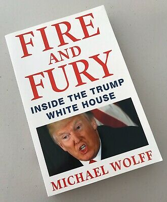 AU19.95 • Buy FIRE And FURY Inside The Trump White House By Michael Wolff (PB, 2018)