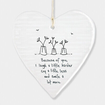 East Of India White Ceramic Heart Because Of You I Laugh Gift Sign 10x9cm • 6.49£