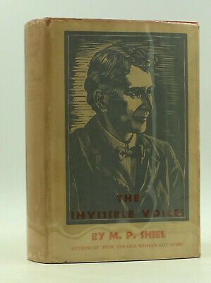 $250 • Buy THE INVISIBLE VOICES By M.P. Shiel - 1935 - 1st Ed In Dustjacket, Fantasy