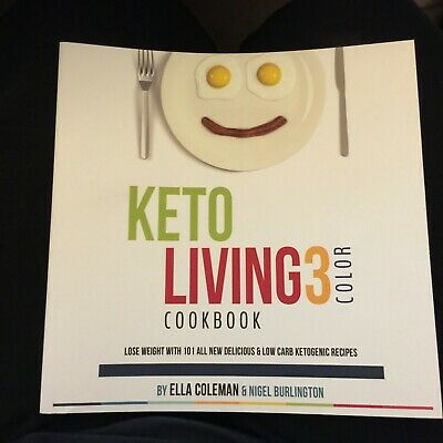 $5.99 • Buy Keto Living 3 Color Cookbook Lose Weight 101 Recipes Ketogenic By Ella Coleman