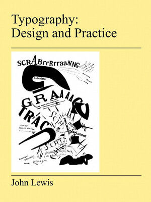 AU35.05 • Buy Typography: Design And Practice By Lewis, John.