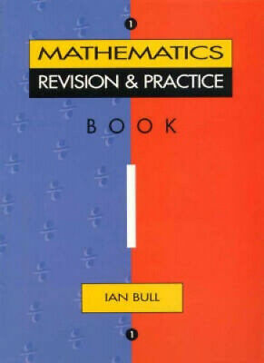 AU42.61 • Buy Mathematics Practice And Revision: Book 1: Year 7 By Ian Bull.