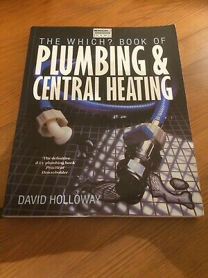 £7 • Buy Which? Book Of Plumbing And Central Heating Pb (... By Holloway, David Paperback