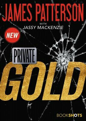 AU10.98 • Buy Private: Gold (Bookshots Thrillers) By James Patterson