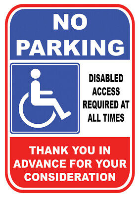 £4.99 • Buy No Parking Disabled Access Required At All Times ADHESIVE Sticker SIGN NOTICE